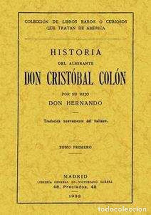HISTORIA DEL ALMIRANTE DON CRISTOBAL COLON. TOMO SEGUNDO (Libros Nuevos - Historia - Historia Universal)