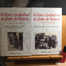 Libros: ARCHIVES CLANDESTINES DU GHETTO DE VARSOVIE - TOME 1 ET 2. ARCHIVES EMANUEL RINGELBLUM. Lote 260507470