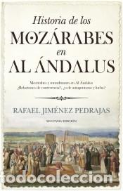 HISTORIA DE LOS MOZÁRABES EN AL ÁNDALUS (Libros Nuevos - Historia - Historia Universal)