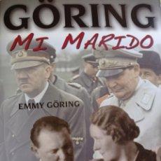 Libros: GORING MI MARIDO. Lote 261847640