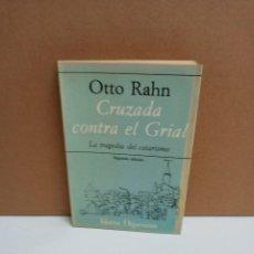 Libros: OTTO RAHN - CRUZADA CONTRA EL GRIAL - HIPERIÓN. Lote 263228480