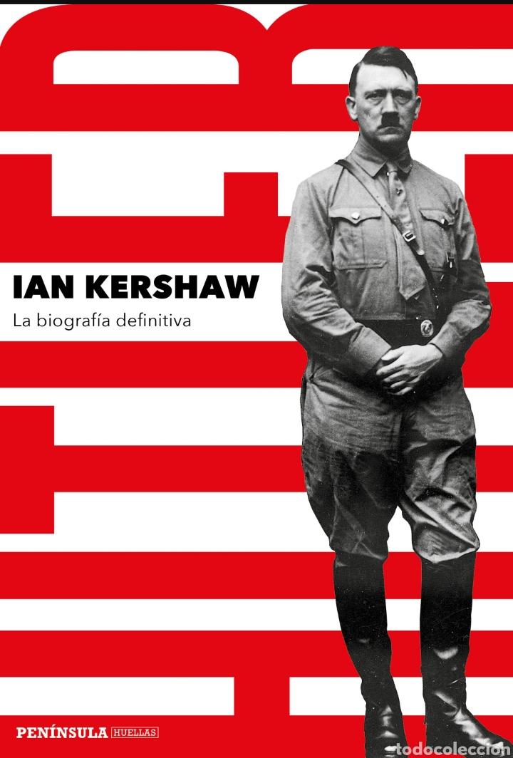 HITLER LA BIOGRAFÍA DEFINITIVA IAN KERSHAW 2021 (Libros Nuevos - Historia - Historia Universal)