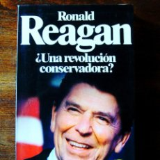 Libros: RONALD REAGAN ¿UNA REVOLUCIÓN CONSERVADORA? - NUEVO. Lote 265485909