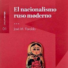 Libros: EL NACIONALISMO RUSO MODERNO. JOSÉ MARÍA FARALDO. RUSIA. Lote 269833918
