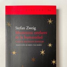 Libros: MOMENTOS ESTELARES DE LA HUMANIDAD. STEFAN ZWEIG.. Lote 270369398