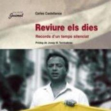 Libros: REVIURE ELS DIES. Lote 271532873