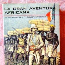 Libros: HUGON: LA GRAN AVENTURA AFRICANA - EXPLORADORES Y COLONIZADORES - NUEVO. Lote 272753243