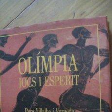 Libros: OLÍMPIA. JOCS I ESPERIT. VILLALBA I VARNEDA, PERE. ENCICLOPEDIA CATALANA. 1992. Lote 276670683