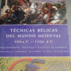 Libros: TÉCNICAS BÉLICAS DEL MUNDO MEDIEVAL (500 - 1500). Lote 278570378