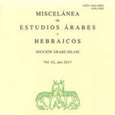 Libros: MISCELÁNEA DE ESTUDIOS ÁRABES Y HEBRÁICOS. SECCIÓN DE HEBREO. VOL.56. AÑO 2007. Lote 283673363