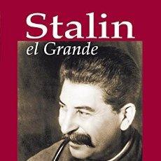 Libros: STALIN EL GRANDE - ANSELMO SANTOS. Lote 291417898