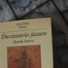Libros: DICCIONARIO JÁZARO. NOVELA LÉXICO. EJEMPLAR FEMENINO. PAVIC, MILORAD. ANAGRAMA 1989. Lote 293893458