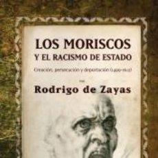 Libros: LOS MORISCOS Y EL RACISMO DE ESTADO. Lote 294453593