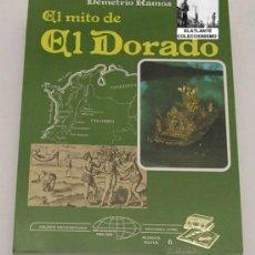Libros: EL MITO DE EL DORADO - DEMETRIO RAMOS - ISTMO 1988 - TEMA ENIGMAS LEYENDAS - A ESTRENAR. Lote 32568430