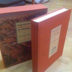 Libros: INGENIERÍA ESPAÑOLA EN ULTRAMAR, SIGLOS XVI - XIX. Lote 54085413