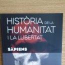 Libros: SÀPIENS. HISTÒRIA DE LA HUMANITAT I LA LLIBERTAT. VOL 1. / LIBRO NUEVO.. Lote 55933246