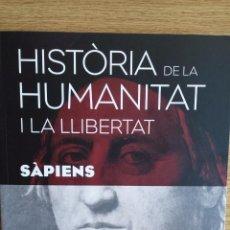 Libros: SÀPIENS. HISTÒRIA DE LA HUMANITAT I LA LLIBERTAT. VOL 10. / LIBRO NUEVO.. Lote 133140565