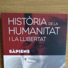 Libros: SÀPIENS. HISTÒRIA DE LA HUMANITAT I LA LLIBERTAT. VOL 19. / LIBRO NUEVO.. Lote 133140483