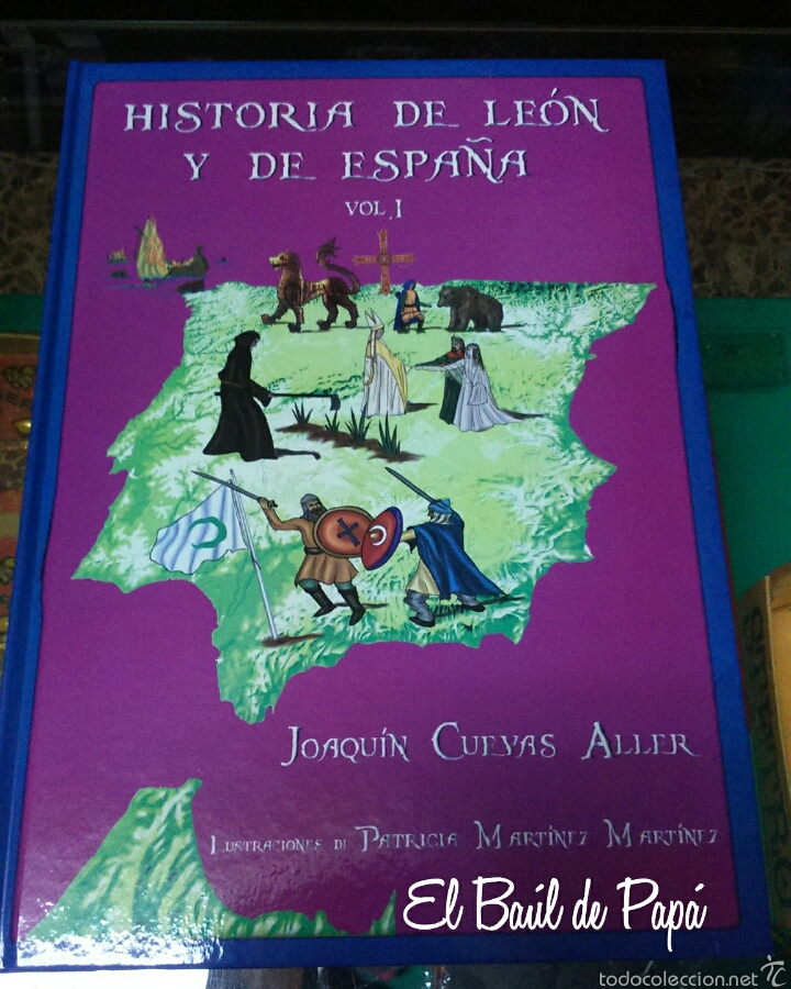 HISTORIA DE LEÓN Y DE ESPAÑA. VOLUMEN 1 AUTOR JOAQUÍN CUEVAS (Libros Nuevos - Historia - Otros)