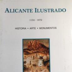 Libros: ALICANTE ILUSTRADO 1154-1672. Lote 58071229