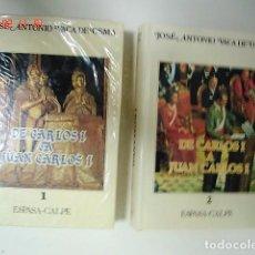 Libros: TOMOS I Y II DE CARLOS I A JUAN CARLOS I. JOSÉ ANTONIO VACA DE OSMA. ED. ESPASA-CALPE. AÑO 1986. . Lote 66932774