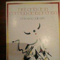 Libros: HISTORIA DE LA CORRIDA DE LA PRENSA. Lote 77354213