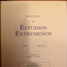 Libros: REVISTA DE ESTUDIOS EXTREMEÑOS AÑO 2013 TOMO II. Lote 81214335