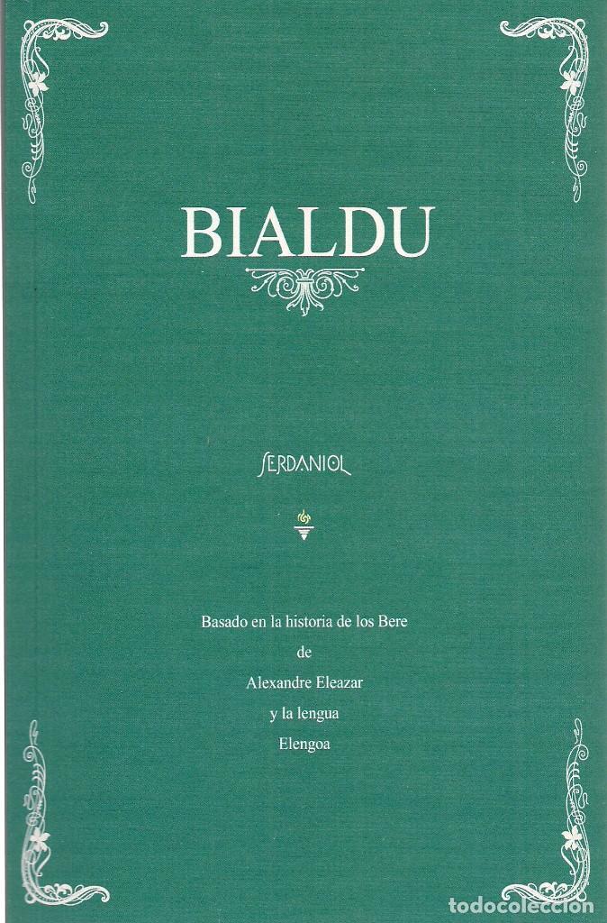 SERDANIOL: BIALDU (BASADO EN LA HISTORIA DE LOS BERE, DE ALEXANDRE ELEAZAR Y LA LENGUA ELENGOA) 2018 (Libros Nuevos - Historia - Otros)