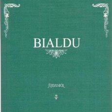 Libros: SERDANIOL: BIALDU (BASADO EN LA HISTORIA DE LOS BERE, DE ALEXANDRE ELEAZAR Y LA LENGUA ELENGOA) 2018. Lote 262358190