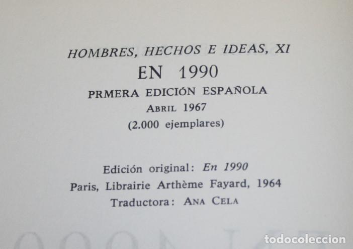 Libros: EN 1990, SERGE BROMBERGER, HOMBRES HECHOS E IDEAS, ALFAGUARA, 1ª EDICION 1967, LIBRO - Foto 3 - 86517240
