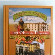 Libros: PLAZA DE TOROS EL BIBIO GIJÓN, JUAN MARTÍN MERINO 'JUANELE', TAUROMAQUIA, TOREO, TORO, COSO. Lote 92895670