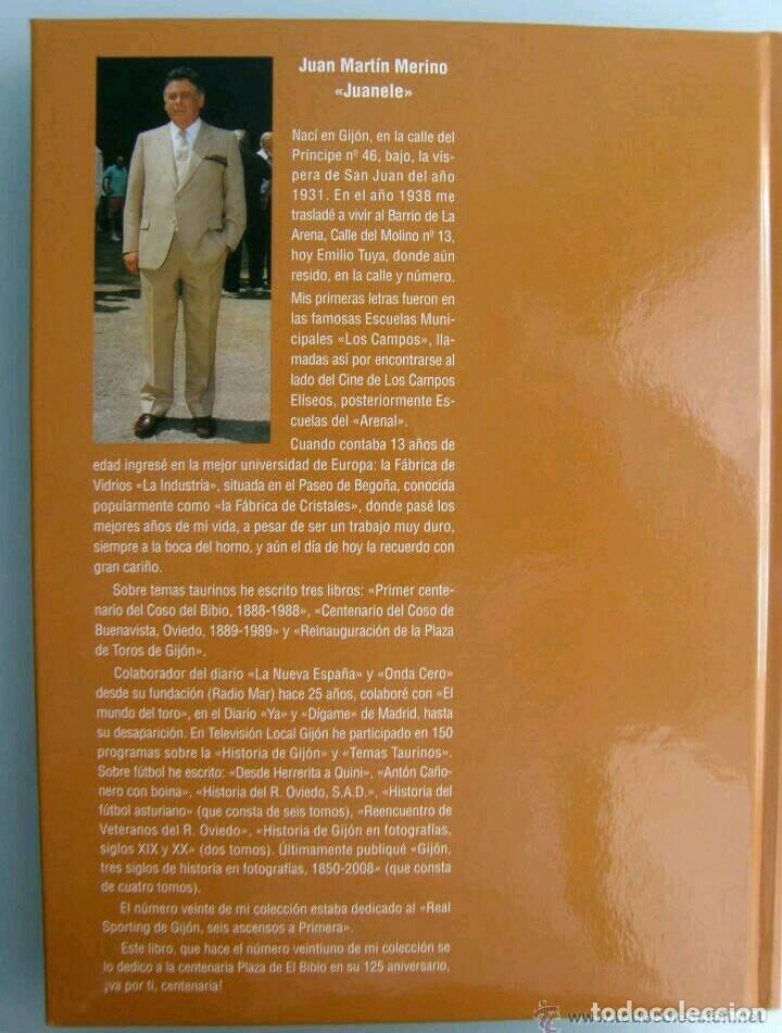Libros: PLAZA DE TOROS EL BIBIO GIJÓN, JUAN MARTÍN MERINO JUANELE, TAUROMAQUIA, TOREO, TORO, COSO - Foto 4 - 92895670