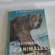 Libros: LIBROS COSTUMBRES DE ANIMALES SALVAJES EDICION GUSTAVO GILI. Lote 93019432