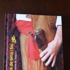 Libros: TRABUCAIRES DE SOLSONA HOMES DE TERRA I FOC. Lote 93097105