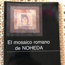 Libros: EL MOSAICO DE NOHEDA, CUENCA. Lote 94457380