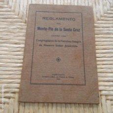 Libros: TARRAGONA - AÑO 1928 - REGLAMENTO DEL MONTE-PIO DE LA SANTA CRUZ - CONFRARIA SANGRE NUESTRO SR. JESU. Lote 95338383