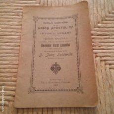 Libros: ZARAGONA - AÑO 1905 - REGLA GENERAL DE LA UNIÓN APOSTOLICA DE SACERDOTES SECULARES - TIP. LA EDITORI. Lote 95340159