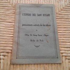 Libros: VIC - AÑO 1933 - L'ESPERIT DEL SANT ROSARI - JOSEP TORRES I BAGES - BISBE DE VICH. Lote 95341167