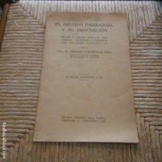 Libros: EL ARCHIVO PARROQUIAL Y SU ORDENACION - SANCHO CAPDEVILA, PBRO. AÑO 1926. Lote 95392523