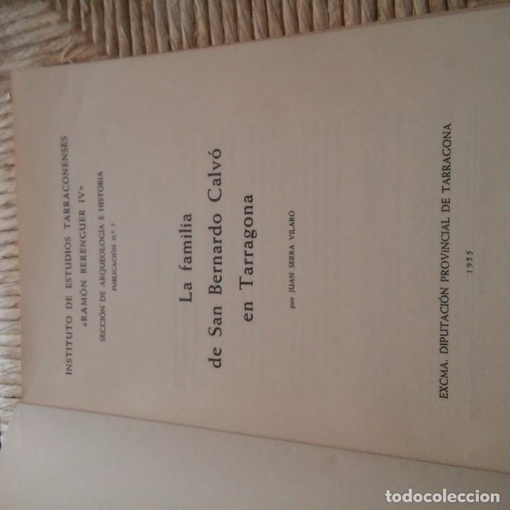 Libros: TARRAGONA - 1955 - LA FAMILIA DE SAN BERNARDO CALVÓ EN TARRAGONA - JUAN SERRA VILARO - Foto 2 - 95392991