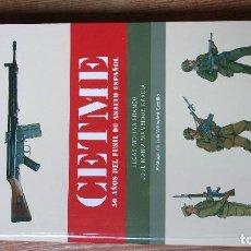 Libros: CETME 50 AÑOS DEL FUSIL DE ASALTO ESPAÑOL. Lote 95545291