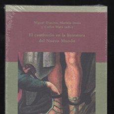 Libros: EL CAUTIVERIO DE LA LITERATURA EN EL NUEVO MUNDO CENTRO ESTUDIOS INDIANOS 2011 1ª EDICIÓN PRECINTADO. Lote 95699303