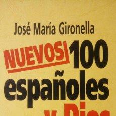 Libros: NUEVOS 100 ESPAÑOLES Y DIOS. Lote 97490339