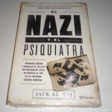 Libros: EL NAZI Y EL PSIQUIATRA POR JACK EL-HAI . Lote 97646995