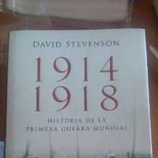 Libros: 1914-1918 HISTORIA DE LA PRIMERA GUERRA MUNDIAL, DAVID STEVENS,EDITORIAL DEBATE. Lote 98546950