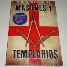 Libros: MASONES Y TEMPLARIOS POR MICHAEL BAIGENT. Lote 98547651