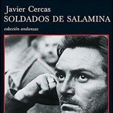 Libros: SOLDADOS DE SALAMINA POR JAVIER CERCAS. Lote 98720567