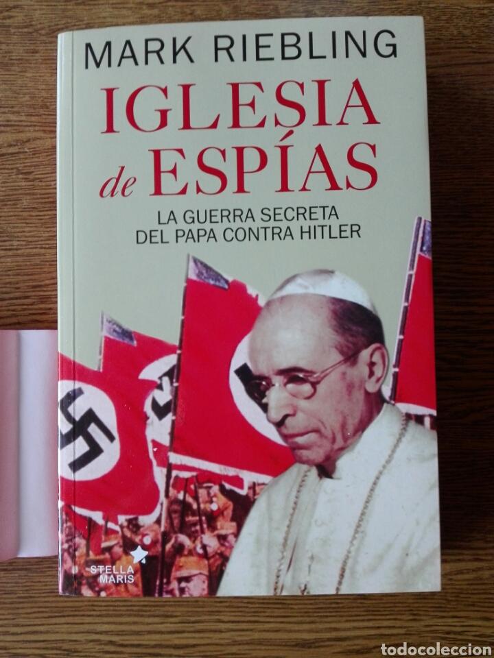 IGLESIA DE ESPÍAS. MARK RIEBLING. (Libros Nuevos - Historia - Otros)