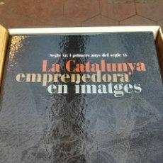 Libros: LA CATALUNYA EMPRENEDORA EN IMATGES. Lote 100230871