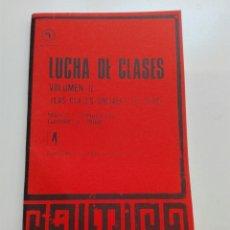 Libros: LUCHA DE CLASES LAS CLASES SOCIALES DE CHILE GABRIELA URIBE. Lote 101049086